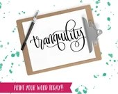 Hand Lettered Word of the Year - Tranquility - INSTANT DOWNLOAD