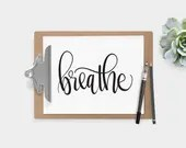 Hand Lettered Word of the Year - Breathe - INSTANT DOWNLOAD