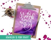 The Struggle is Part of the Story - Mental Health Art Print - Printable Instant Download