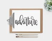 Hand Lettered Word of the Year - Adventure- INSTANT DOWNLOAD