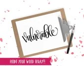 Hand Lettered Word of the Year - Vulnerable - INSTANT DOWNLOAD