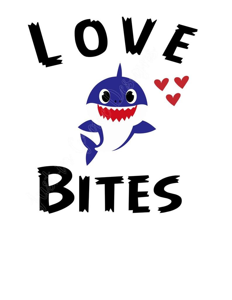 Download Love Bites Baby Shark Do Do Do Shark Valentine Love SVG | Etsy