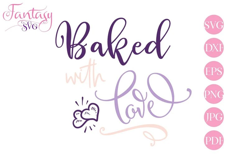 Download Baked with love svg cut file cricut silhouette cameo | Etsy