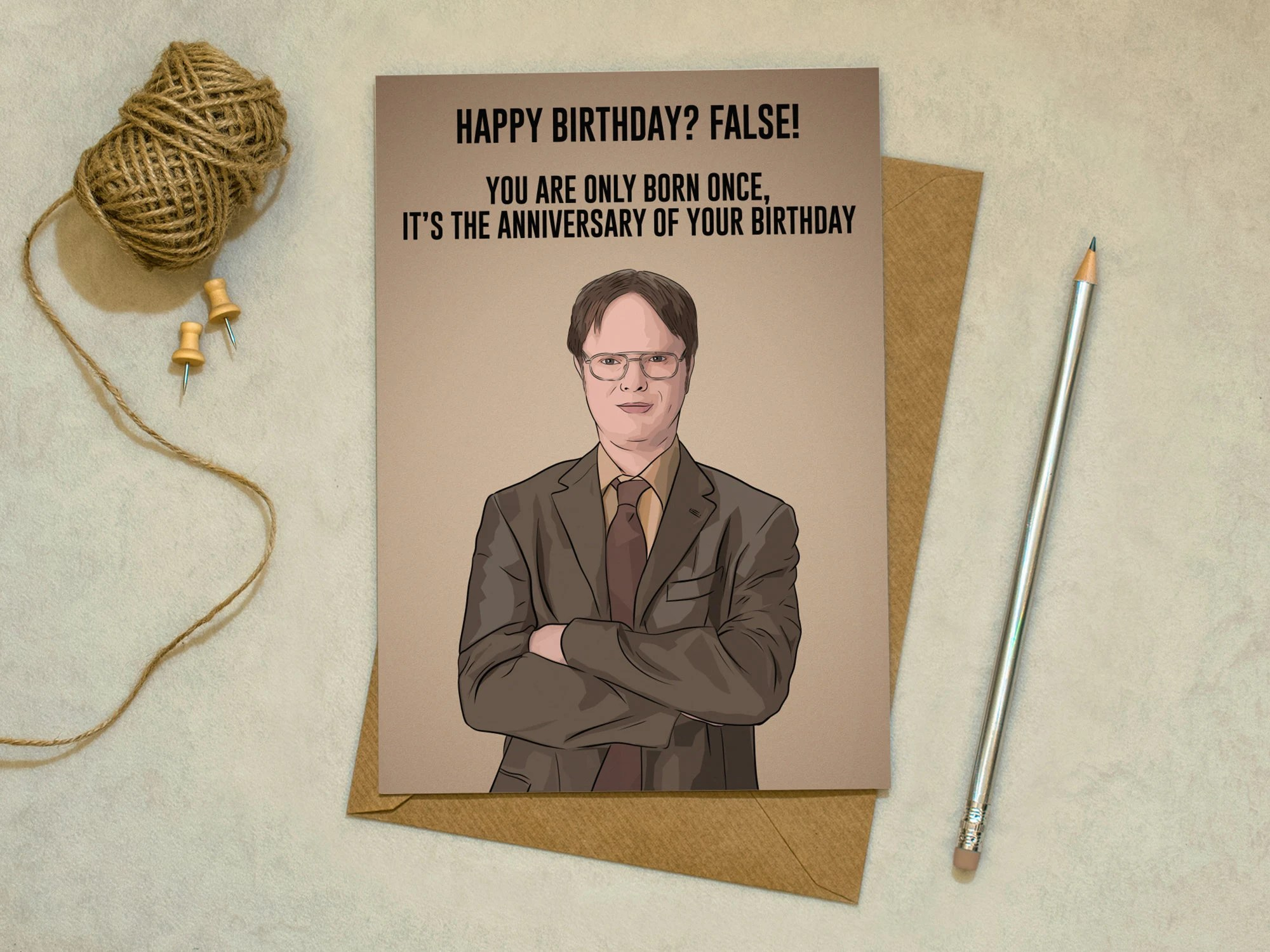 The Office Dwight Schrute False It Is Your Birthday Etsy