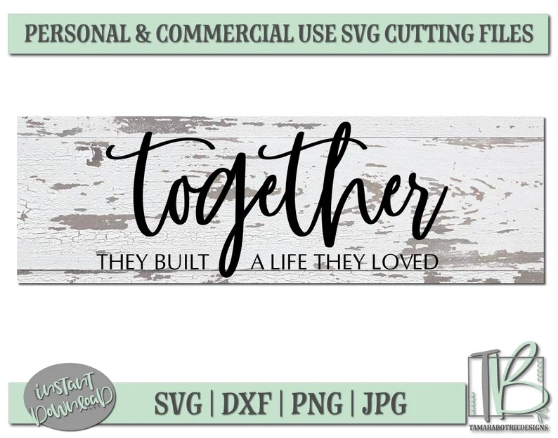 Download Together they built a life they loved Svg Together Svg | Etsy