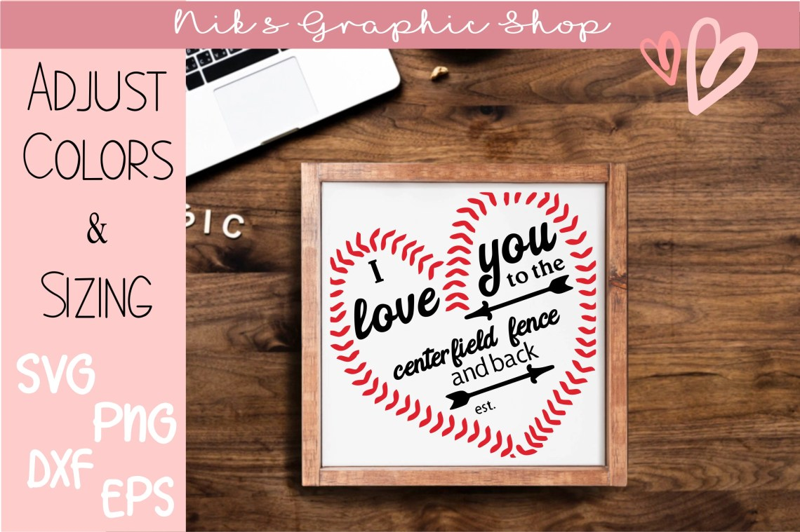 Download I love you to centerfield and back centerfield svg i love ...