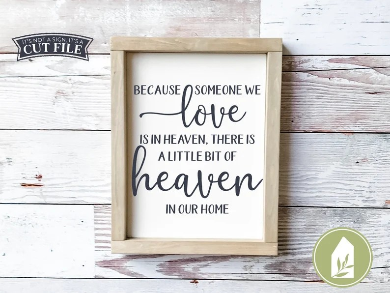 Download Because Someone We Love is in Heaven svg In Memory Of svg ...