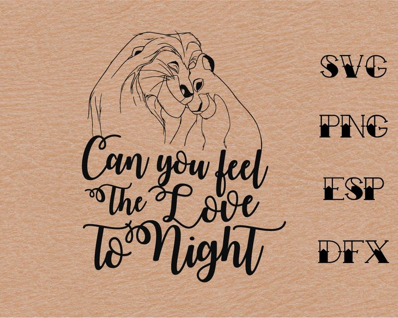 Download Disney The Lion king can you feel the love tonight SVG ...