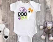 Fab-BOO-Lous Halloween Shirt, Girl Halloween Shirt, Holiday Outfit, 1st Halloween Fab-BOO-Lous Outfit