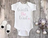 Worth The Wait Bodysuit, Newborn Baby Outfit, Baby Shower Gift, Take Home Outfit, Hospital Outfit