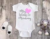 My Heart Belongs to Mommy Bodysuit, Baby Girl Outfit, Toddler Girl Shirt, Newborn Bodysuit, Personalized Bodysuit
