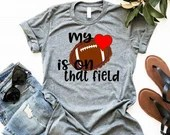 My Heart Is On That Field Football Mom Shirt, Personalized Football Mom Shirt, Woman Tee, Mom Shirt, Gift for Mom, Boyfriend Style Tee