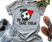 My Heart Is On That Field Soccer Mom Shirt, Personalized Soccer Mom Shirt, Woman Tee, Mom Shirt, Gift for Mom, Boyfriend Style Tee