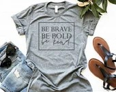 Be Brave Be Bold Be Kind Women's Shirt, Christian Shirt, Woman Tee, Mom Shirt, Gift for Mom, Boyfriend Style Tee, Be kind, Kindness