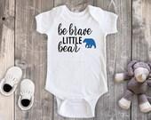 Be Brave Little Bear Baby Boy Bodysuit, Personalized Bodysuit, Tribal Bodysuit, Baby Boy Clothes