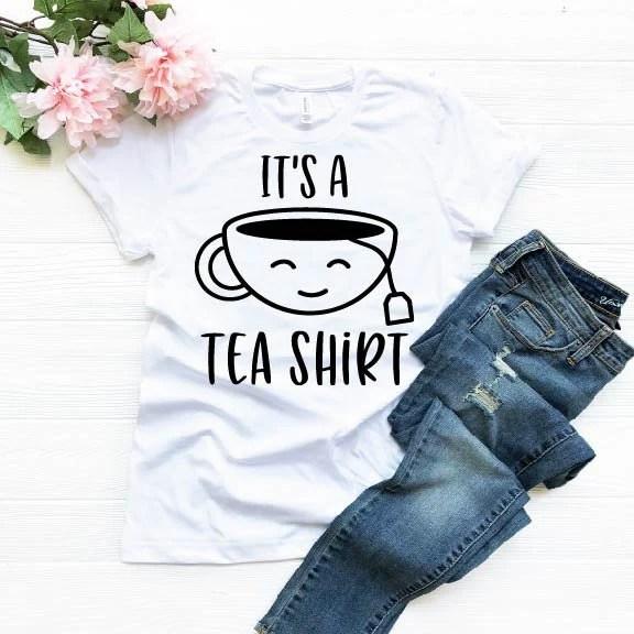 It's a Tea Shirt, Tea...
