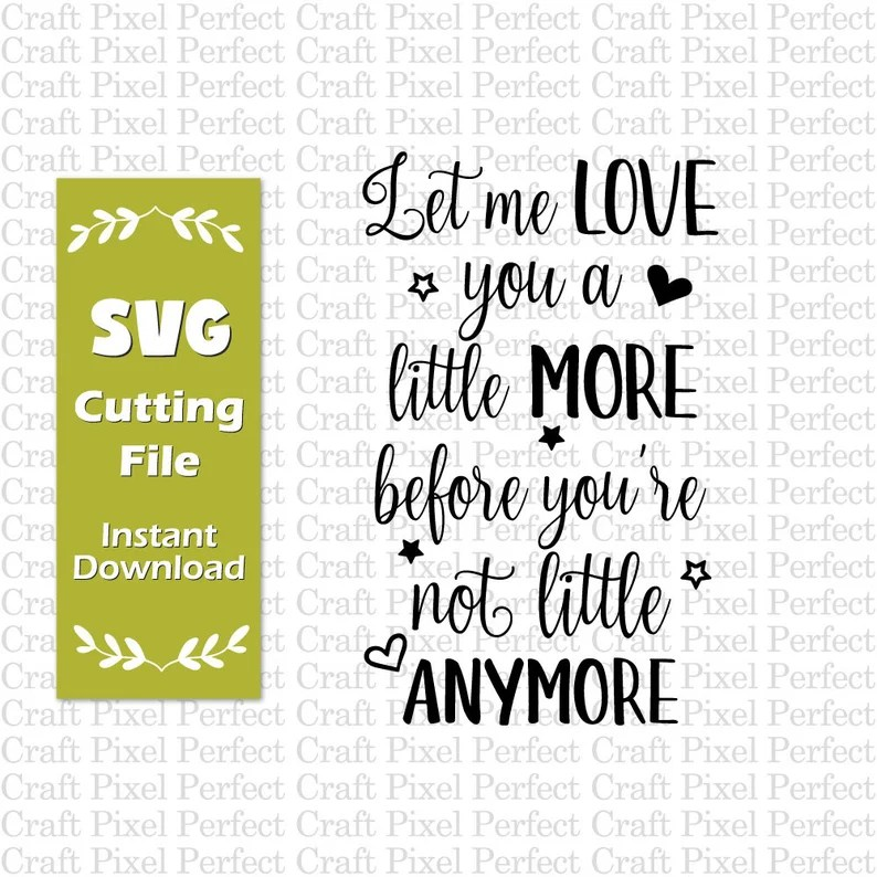Download Baby Nursery Svg Baby Quotes Svg Let Me Love You A Little ...