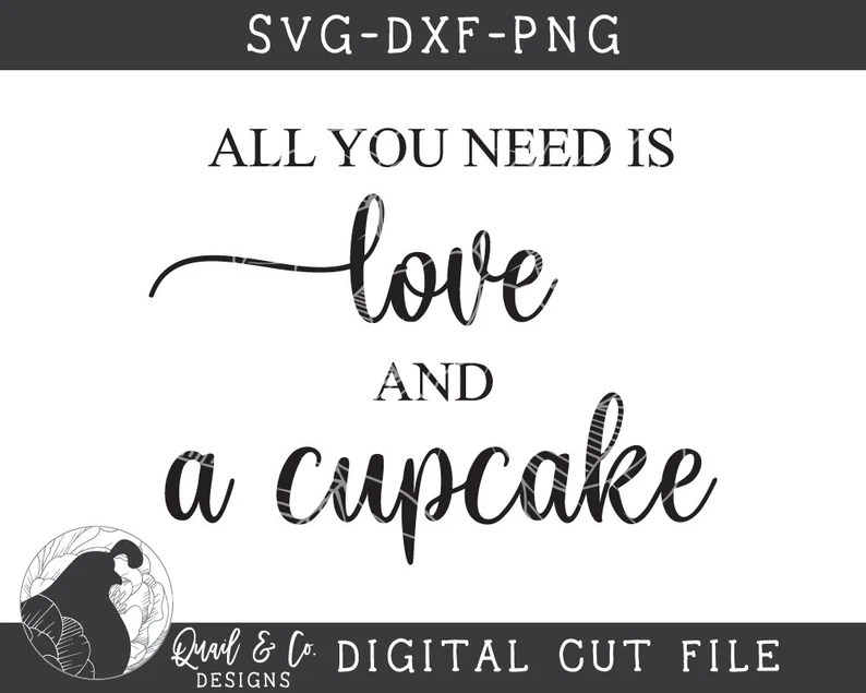 Download All You Need Is Love and a Cupcake svg Wedding Sign svg | Etsy