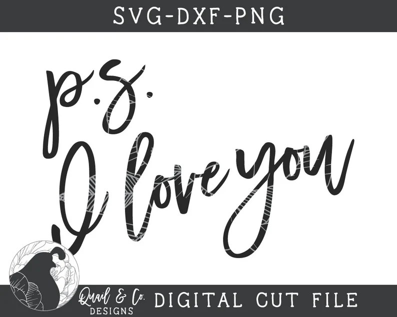 Download PS I Love You SVG Love svg Couples Cut File Romantic Sign ...