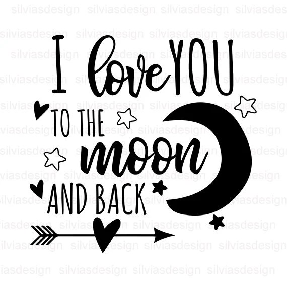 Download I Love You To The Moon And Back SVG Moon Svg Moon and Back ...