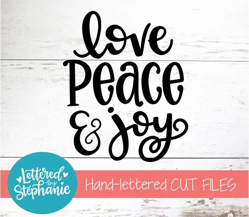 Download Love Peace & Joy SVG Cut File digital file svg | Etsy