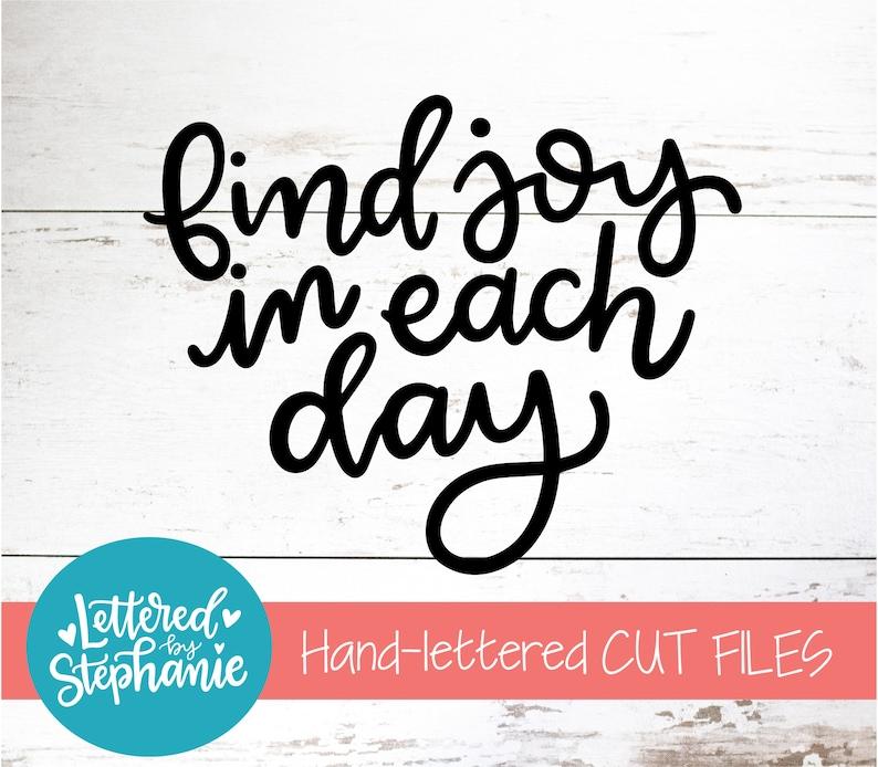 Download Joy SVG Find Joy in Each Day SVG Cut File digital file | Etsy