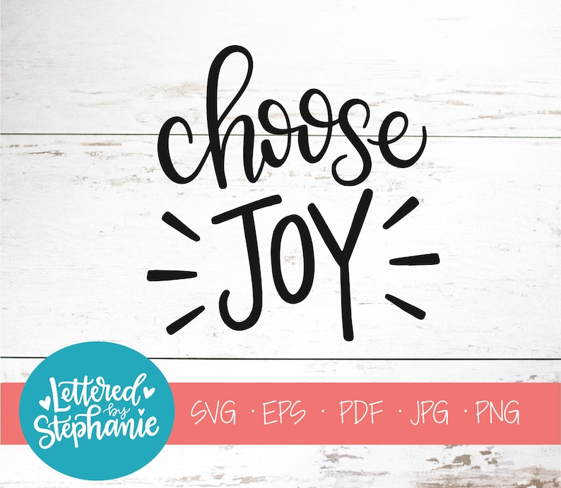 Download Choose Joy SVG Cut File digital file svg confidence | Etsy