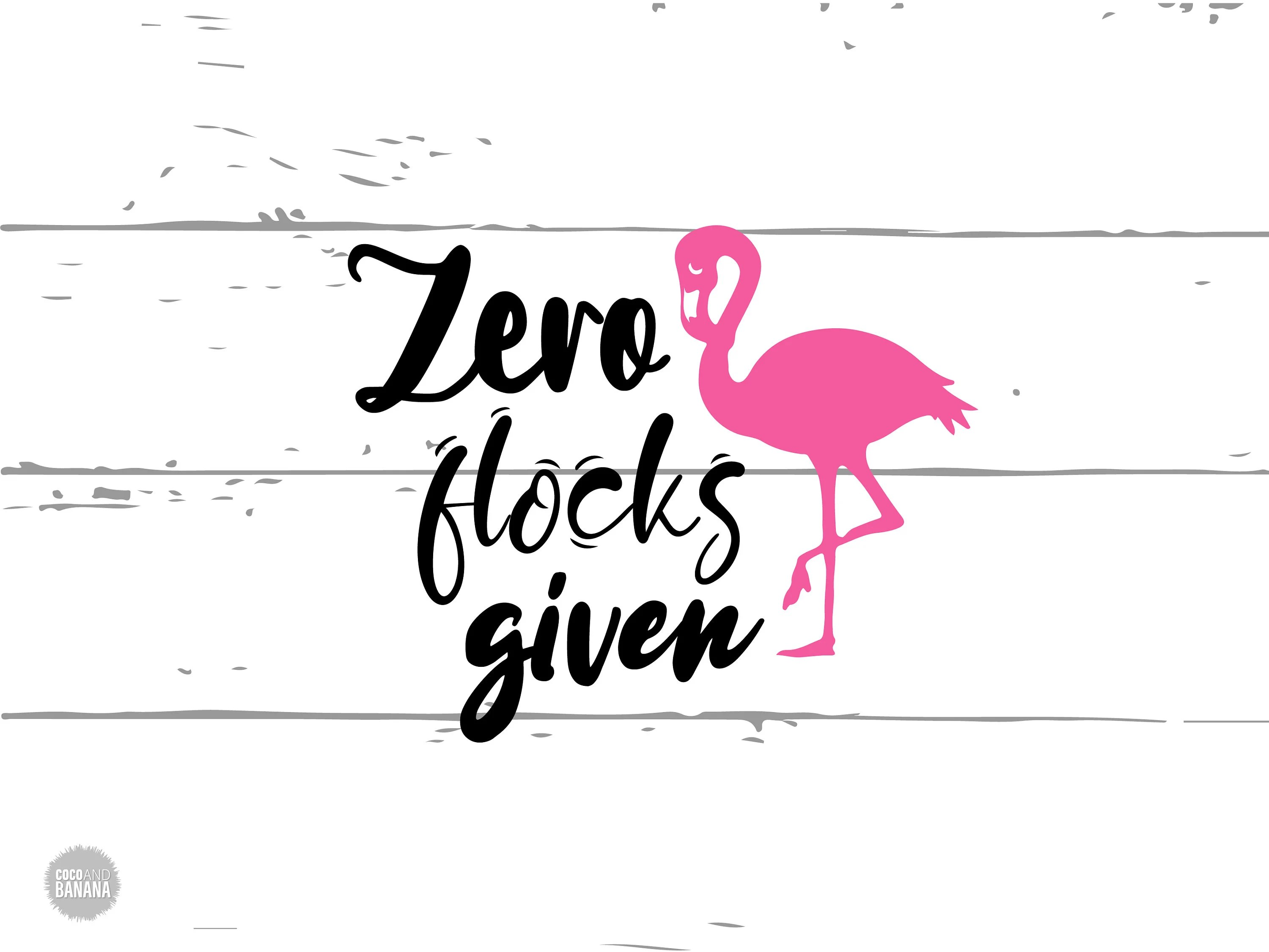 Zero Flocks Given Svg Flamingo Svg Decal Svg Vinyl Svg