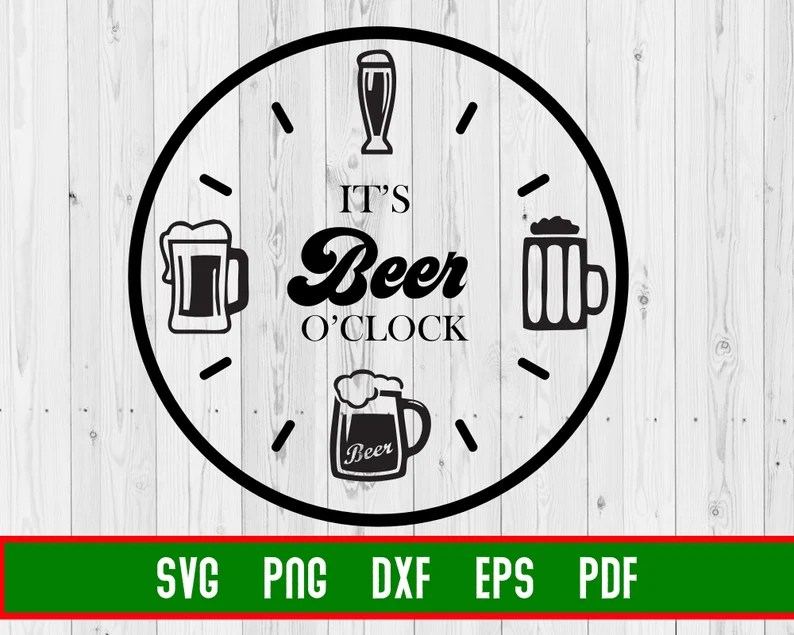 Download Beer O Clock Beer Lover SVG Cricut Cut Files   Etsy