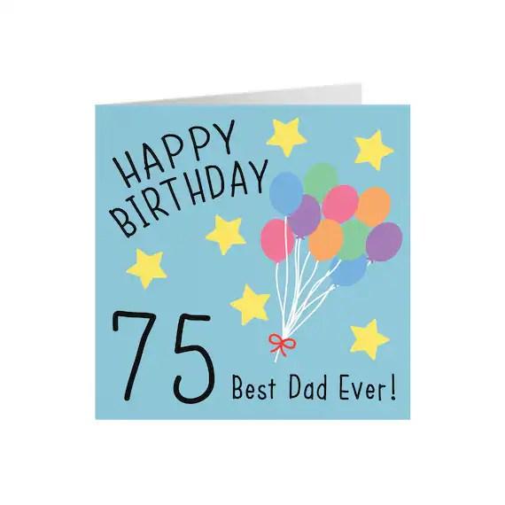 Dad 75th Birthday Card Happy Birthday 75 Best Dad Ever Etsy