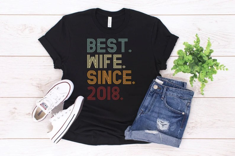 2nd Wedding Anniversary Gift Shirt / Best Wife Since 2018 / image 0