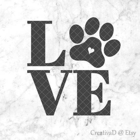 Download LOVE Paw SVG PNG Dxf Love Dogs Svg Dog Lover Svg | Etsy