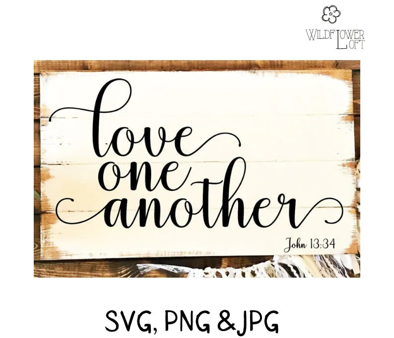 Download SVG Love one another digital SVG file make your own wood ...