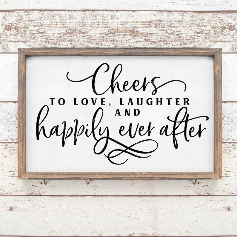 Download Cheers to love happily ever after for Wedding sign SVG dxf ...