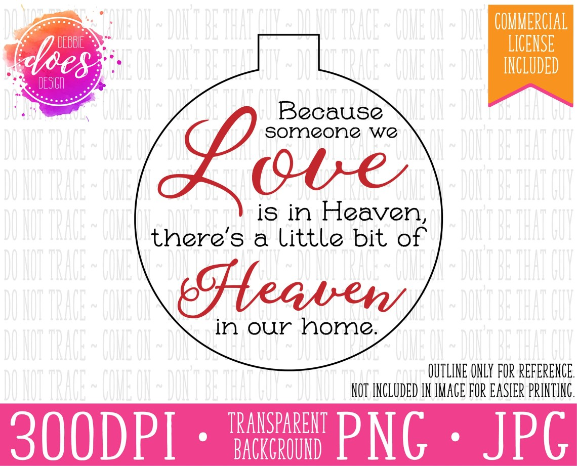 Download Because Someone We Love is in Heaven Ornament Template | Etsy