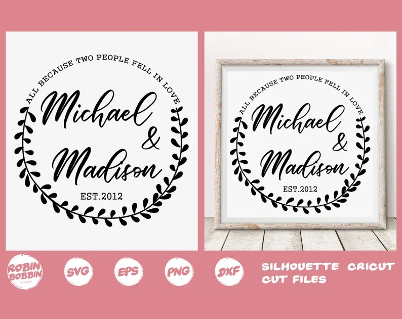 Download All Because Two People Fell in Love SVG Personalized ...