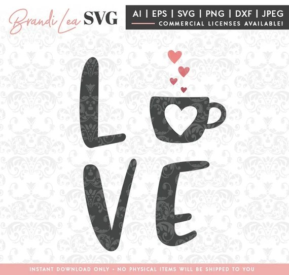 Download Coffee love svg coffee svg cafe svg love svg SVG DxF   Etsy