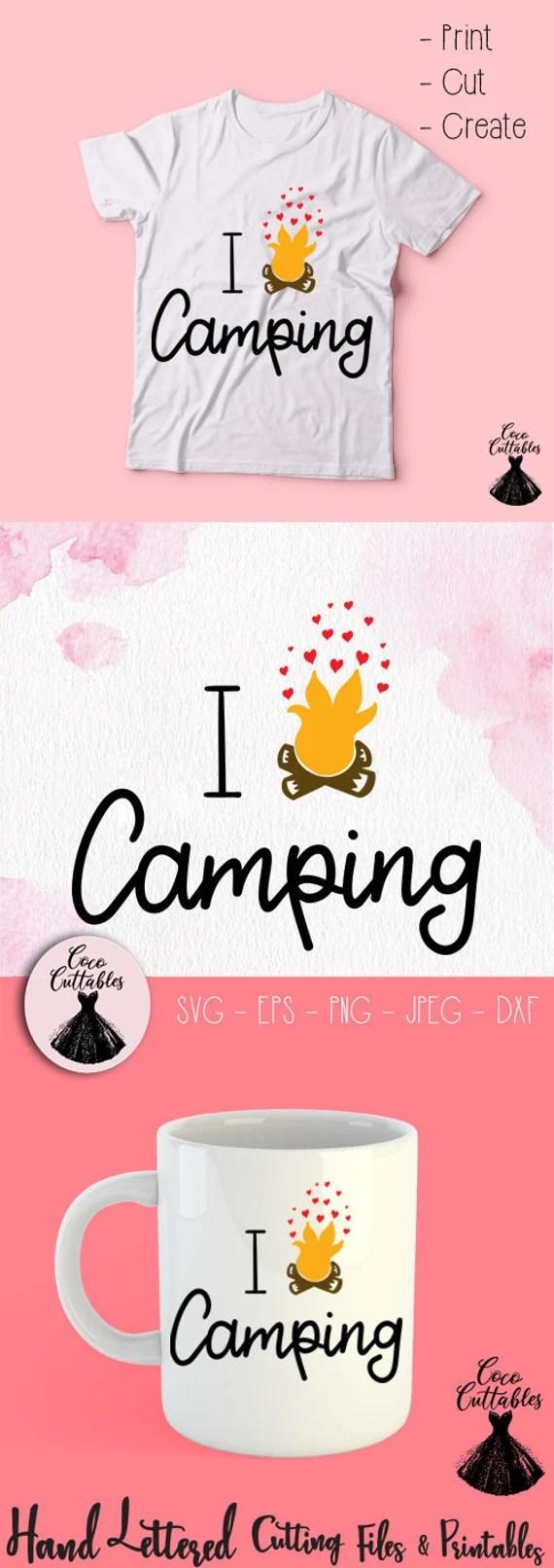 Download I Love Camping SVG Camping Svg cut file Campfire Svg | Etsy