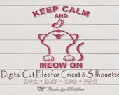 Keep Calm and Meow On - Digital SVG File for Cricut or Silhouette, DXF, PNG, Eps, Vector Download  Love Hearts il 170x135