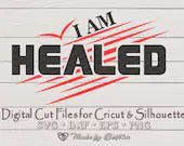 I am Healed by His Stripes - Easter, Resurrection Sunday,  Religious, Inspirational Digital SVG File for Cricut or Silhouette  Inspirational il 170x135