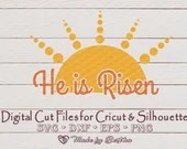 He is Risen - Easter, Resurrection, Religious, Inspirational Digital SVG File for Cricut or Silhouette, DXF, PNG, Eps, Vector Download  Inspirational il 170x135