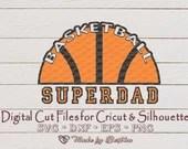 Super Dad svg, Super dad, Basketball dad svg, Sports svg file, Father svg, Dad svg, Daddy svg, Ball Graphic svg, Sports Parent, Digital SVG  Sports il 170x135