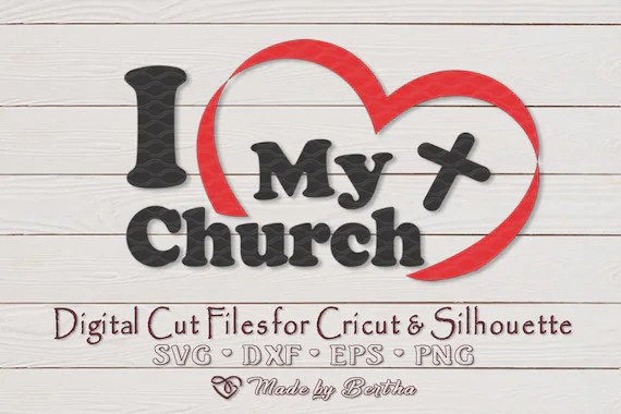 Download I Love My Church Religious Inspirational Digital SVG File ...