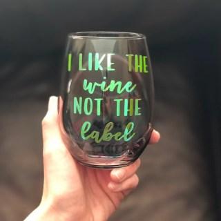 Schitt's Creek Wine Glass I Like the Wine Not the Label image 0