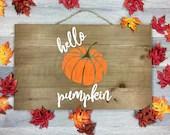 Hello Pumpkin svg, pumpkin svg, pumpkin cut file, fall cut file, fall svg, cricut, svg file, svg files for cricut, fall sign svg