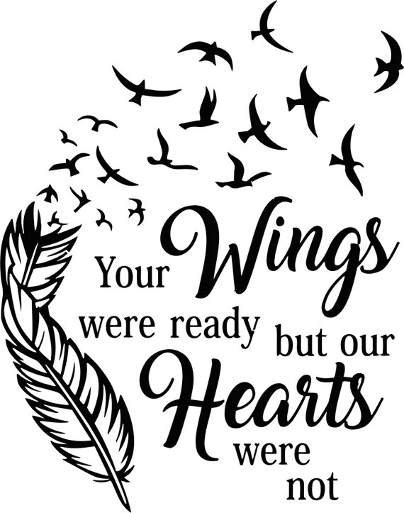 Download Your Wings were ready but our Hearts were not SVG   Etsy