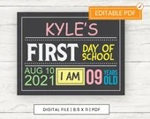 First Day of School Board/Sign, Digital File, Editable, Printable
