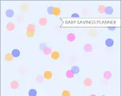 Baby Savings Planner, PLUS FREE LIST of 85 Ways to Have Baby On a Budget, 3 Planning Sheets, Total 6 Pages