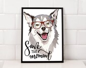 Save the Moment Dog Art P...