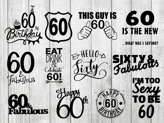 60th Birthday Svg Bundle 60th Birthday Clipart Sixty Years Etsy